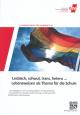 Lesbisch, Schwul, Trans, Hetero… Lebensweisen als Thema für die Schule